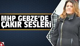MHP Gebze'de Serap Çakır sesleri!