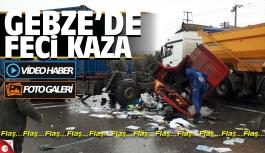 Gebze'de feci kaza: Taksi tırı...