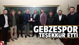Gebzespor'dan Başkan Köşker'e teşekkür