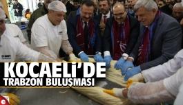 Kocaeli'de Trabzon buluşması