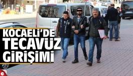 Kocaeli'de tecavüz girişimi