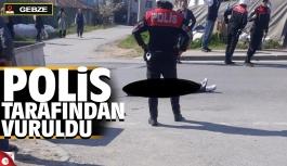Polisle girdiği çatışmada vurularak...