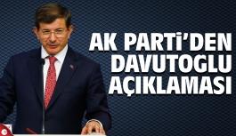 AK Parti'den Davutoğlu açıklaması