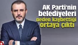 AK Parti'nin belediyeleri neden kaybettiği ortaya çıktı