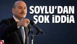 Süleyman Soylu'dan şok iddia