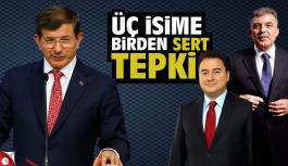 AK Partili isimden Davutoğlu, Babacan ve Gül'e sert tepki