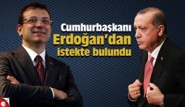 İmamoğlu, Cumhurbaşkanı Erdoğan'dan istekte bulundu