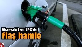 Akaryakıt ve LPG'de flaş hamle