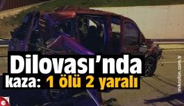Dilovası'nda kaza: 1 ölü 2 yaralı