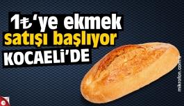 Kocaeli'de 1 liradan ekmek