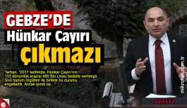 Gebze'de Hünkar Çayırı çıkmazı