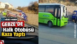 Gebze'de halk otobüsü devrildi