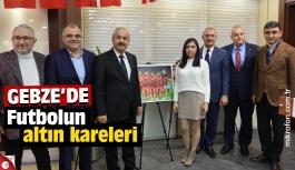 Gebze'de futbolun altın kareleri sergisi