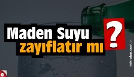 Maden Suyu (Soda) zayıflatırmı