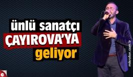 Ömer Karaoğlu Çayırova'ya geliyor