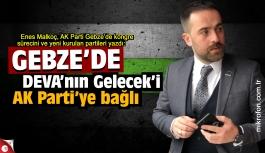 Enes Malkoç yazdı: DEVA'nın Gelecek'i AK Parti'ye bağlı