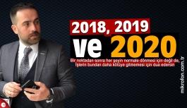 Enes Malkoç yazdı; 2018, 2019 ve 2020