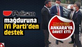 Polisan mağduruna İYİ Parti'den destek