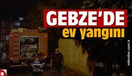 Gebze'deki yangında bir ev kullanılamaz hale geldi