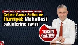 Başkan Kaya'dan Yavuz Selim ve Hürriyet sakinlerine çağrı