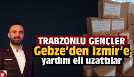 Trabzonlu gençlerden İzmir'e yardım eli