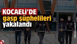 Kocaeli'de 5 gasp şüphelisi yakalandı