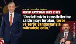 Recep Kaya'dan Gökhan Orhan'a sert çıkış: Devlet temsilcilerini bırakın, terör yandaşları ile mücadele edin