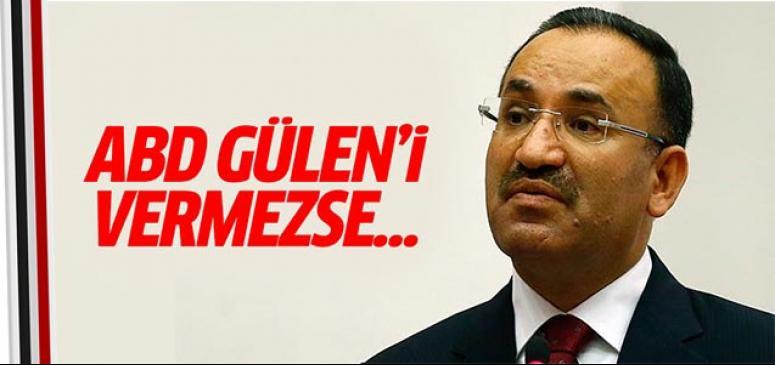 ABD Gülen'i vermezse...