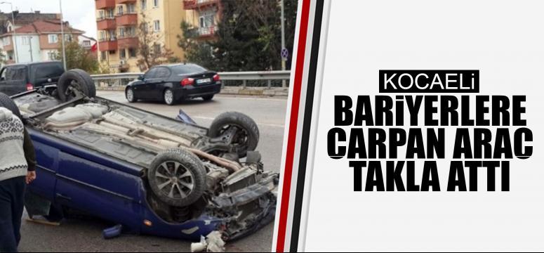Bariyerlere Çarpan Araç Takla Attı: 2 Yaralı