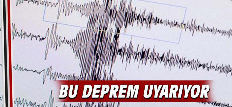 Bu Deprem Uyarıyor