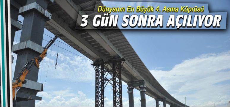 Köprüde son 3 gün