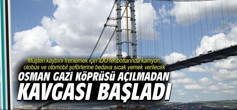 Köprü açılmadan kavgası başladı