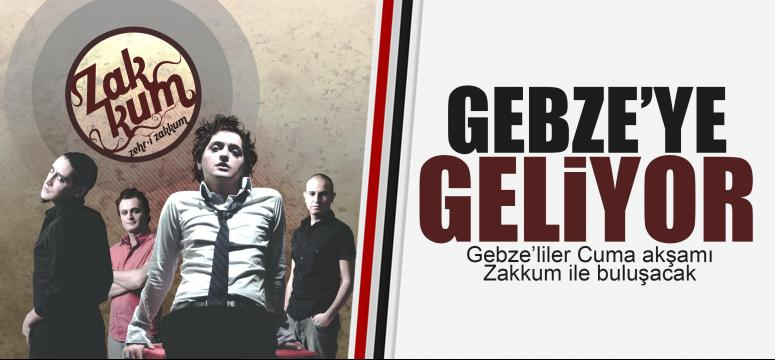 Zakkum Gebze'ye geliyor