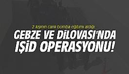 Gebze ve Dilovası'nda IŞİD operasyonu!