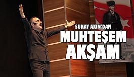 Sunay Akın'dan muhteşem akşam