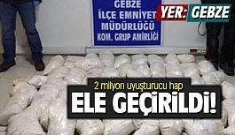 Gebze'de 2 milyon uyuşturucu hap ele geçirildi