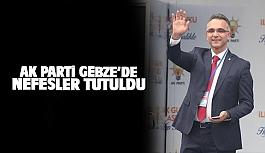 AK Parti Gebze'de nefesler tutuldu