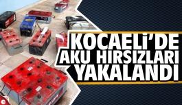 Kocaeli'de AKÜ hırsızları yakalandı