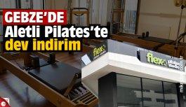 Gebze Flex+ Pilates'te dev indirim