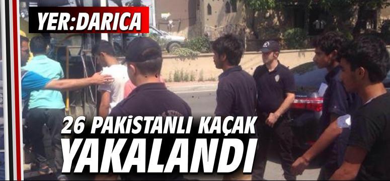 Darıca'da 26 Pakistanlı kaçak yakalandı