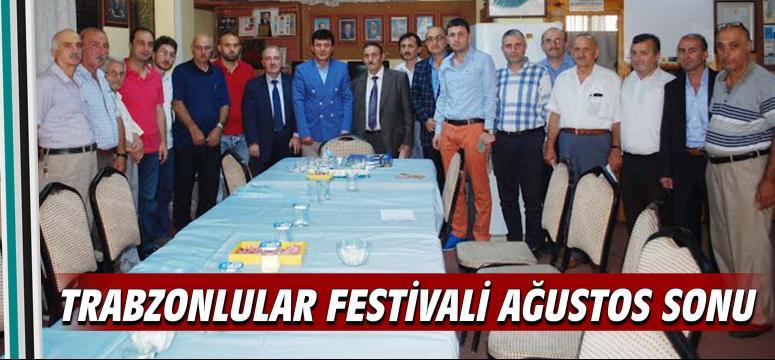 Trabzonlular festivali Ağustos sonu