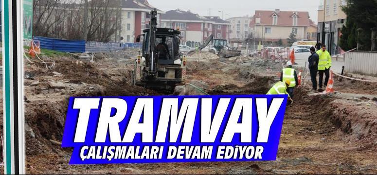 Tramvayda üst yapı kazı çalışmaları başladı