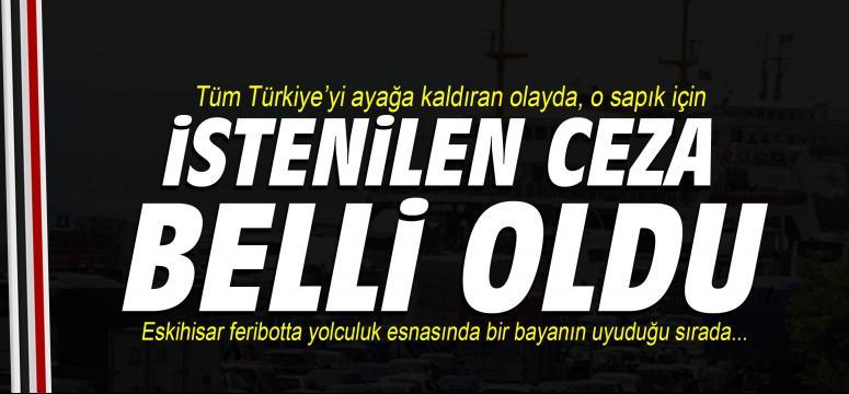Tüm Türkiye'yi ayağa kaldıran olayda, o sapık için...