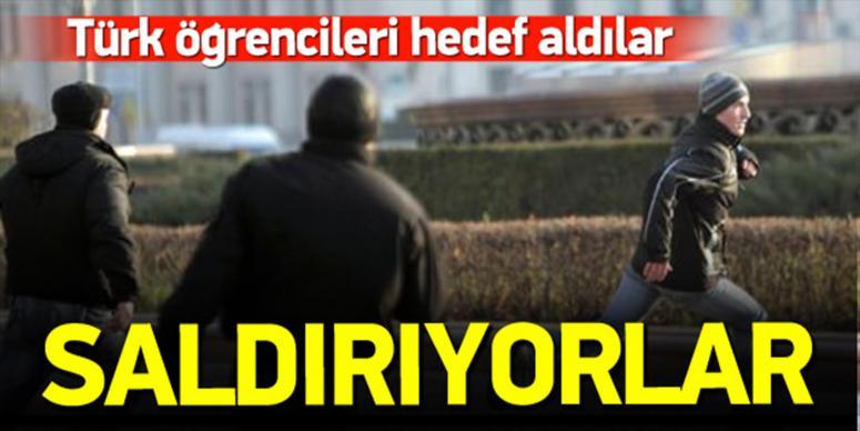 Türk öğrencileri hedef aldılar