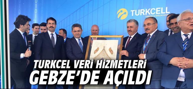 Turkcell Veri Hizmetleri Gebze'de açıldı