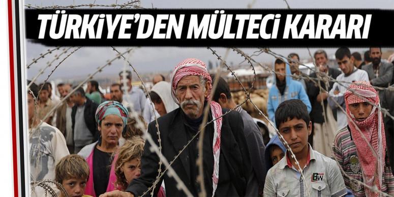 Türkiye'den mülteci kararı