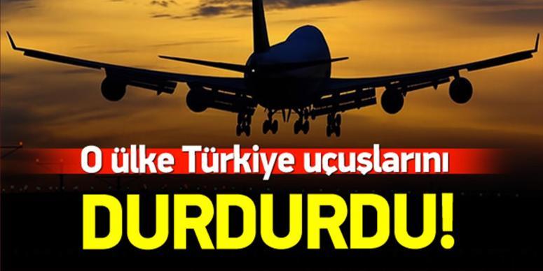 Türkiye uçuşlarını durdurdu