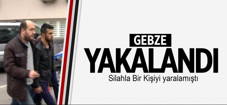 Gebze'de Silahla Bir Kişiyi Yaralayan Zanlı Yakalandı