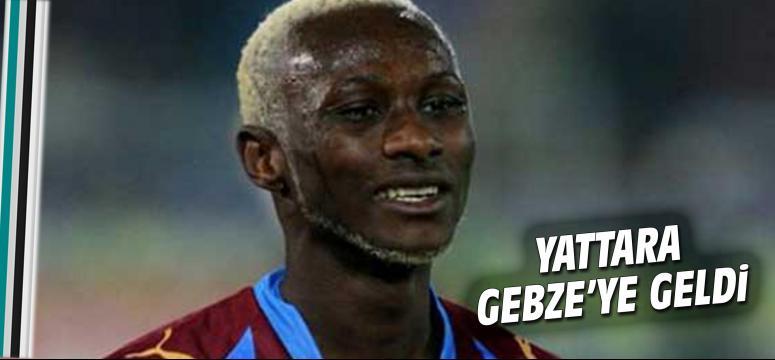 Yattara Gebze'ye geldi