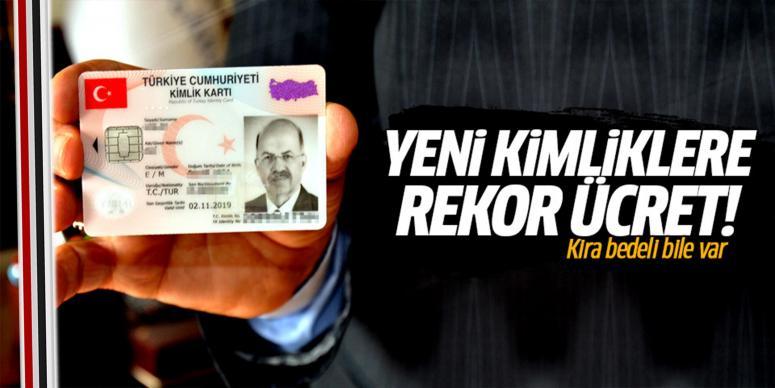 Yeni kimlik kartına rekor ücret!